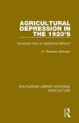 Agricultural Depression in the 1920's: Economic Fact or Statistical Artifact? Cover Image