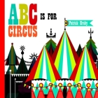 ABC Is for Circus Cover Image