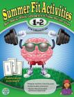 Summer Fit First to Second Grade: Prepare First Graders Mentally, Physically and Socially for Second Grade Cover Image