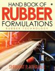Hand Book of Rubber Formulations: Rubber Technology Cover Image