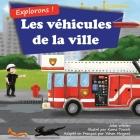 Explorons ! Les véhicules de la ville: Un livre illustré en rimes sur les camions et voitures pour les enfants [histoires du soir en vers] Cover Image