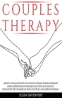 Couples Therapy: Anxiety in Relationship and Couples Therapy for Relationship. Avoid Communication Mistakes and Stop Love Conflict. Red Cover Image