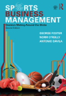 Sports Business Management: Decision Making Around the Globe Cover Image