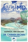 ExpatMD: Your Guide to Living and Working as a Physician in Australia and New Zealan Cover Image