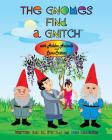 THE GNOMES FIND A GNITCH with Hidden Animals and Camo-Critters Cover Image