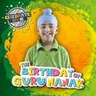 The Birthday of Guru Nanak (Celebrate with Me ) Cover Image