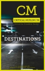 Critical Muslim 36: Destinations Cover Image