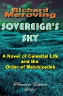 Sovereign's Sky: A Novel of Celestial Life and the Order of Melchizedek Premier Edition 2021 Cover Image