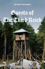 Guests of the Third Reich: The British Prisoner of War Experience in Germany 1939-1945 Cover Image