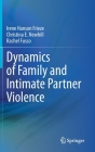 Dynamics of Family and Intimate Partner Violence Cover Image