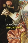 A Woman of No Importance: Annotated Cover Image