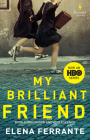 My Brilliant Friend (HBO Tie-In Edition): Book 1: Childhood and Adolescence Cover Image