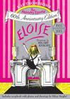 Eloise: The Absolutely Essential 60th Anniversary Edition Cover Image