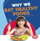 Why We Eat Healthy Foods Cover Image