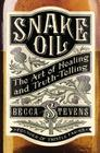 Snake Oil: The Art of Healing and Truth-Telling Cover Image
