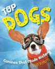 Top Dogs: Canines That Made History Cover Image
