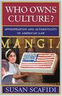 Who Owns Culture?: Appropriation and Authenticity in American Law Cover Image