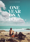 One Year on a Bike: From Amsterdam to Singapore Cover Image