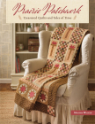 Prairie Patchwork: Treasured Quilts and Tales of Time Cover Image