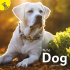 Dog (My Pet) Cover Image