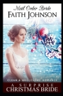 Mail Order Bride: A Surprise Christmas Bride: Clean and Wholesome Western Historical Romance Cover Image