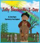 Jolly Skadoodle-I-Day Cover Image