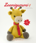 Zoomigurumi 4: 15 Cute Amigurumi Patterns by 12 Great Designers Cover Image