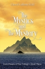 The Mystics and The Mystery: Twin Flames of Éire Trilogy - Book Three Cover Image