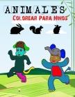 Animales Colorear Para Ninos: Relajantes Libros Para Colorear Para Niños De 2-4, 3-6, 7-9 Años, 48 dibujos, Libro De Animales, Actividades y Aprendi Cover Image