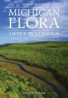 Michigan Flora: Upper Peninsula Cover Image