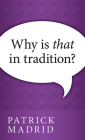Why is That in Tradition? Cover Image