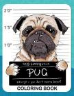 Pug Coloring Book: A Dog Fun and Beautiful Pages for Stress Relieving Unique Design Cover Image