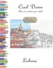 Cool Down [Color] - Libro da colorare per adulti: Lisbona Cover Image