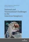 National and Transnational Challenges to the American Imaginary Cover Image