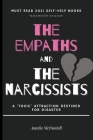 The Empaths And The Narcissists: A 'Toxic' Attraction Destined For Disaster Cover Image