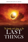 The Beauty and Glory of the Last Things Cover Image