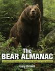 Bear Almanac: A Comprehensive Guide to the Bears of the World Cover Image