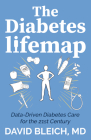 The Diabetes Lifemap: Data Driven Diabetes Care for the 21st Century Cover Image