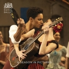 Royal Ballet: A Season in Pictures 2018 - 2019: 2018/19 Cover Image