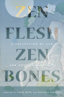 Zen Flesh, Zen Bones: A Collection of Zen and Pre-Zen Writings Cover Image