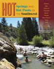Hot Springs and Hot Pools of the Southwest Cover Image