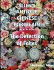 Allen's Antique Chinese Porcelain ***The Detection of Fakes*** Cover Image