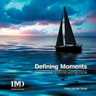 Defining Moments: What Every Leader Should Know about Balancing Life Cover Image
