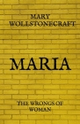 Maria: The Wrongs of Woman Cover Image
