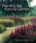 Planting the Natural Garden Cover Image
