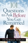 101 Questions to Ask Before You Get Remarried Cover Image
