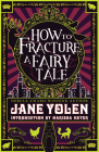 How to Fracture a Fairy Tale Cover Image