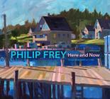 Philip Frey: Here and Now Cover Image