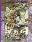 The Fairy-Faith of the Celtic Countries with Illustrations Cover Image