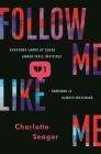 Follow Me, Like Me Cover Image